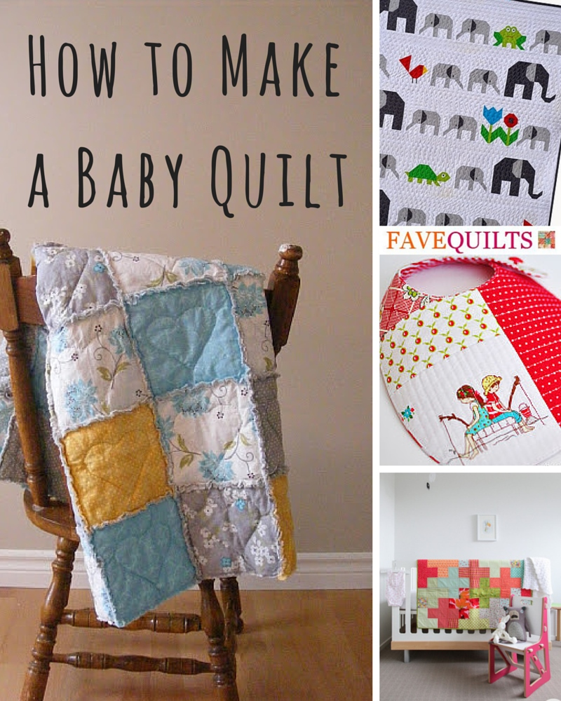 How to Make a Baby Quilt: 10 Free Baby Quilt Patterns + DIY Shower ... : how to make baby quilt - Adamdwight.com