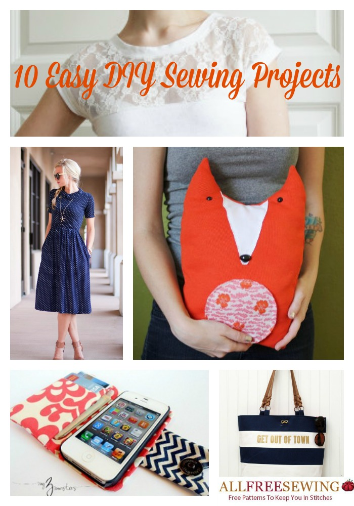 10 Easy DIY Sewing Projects