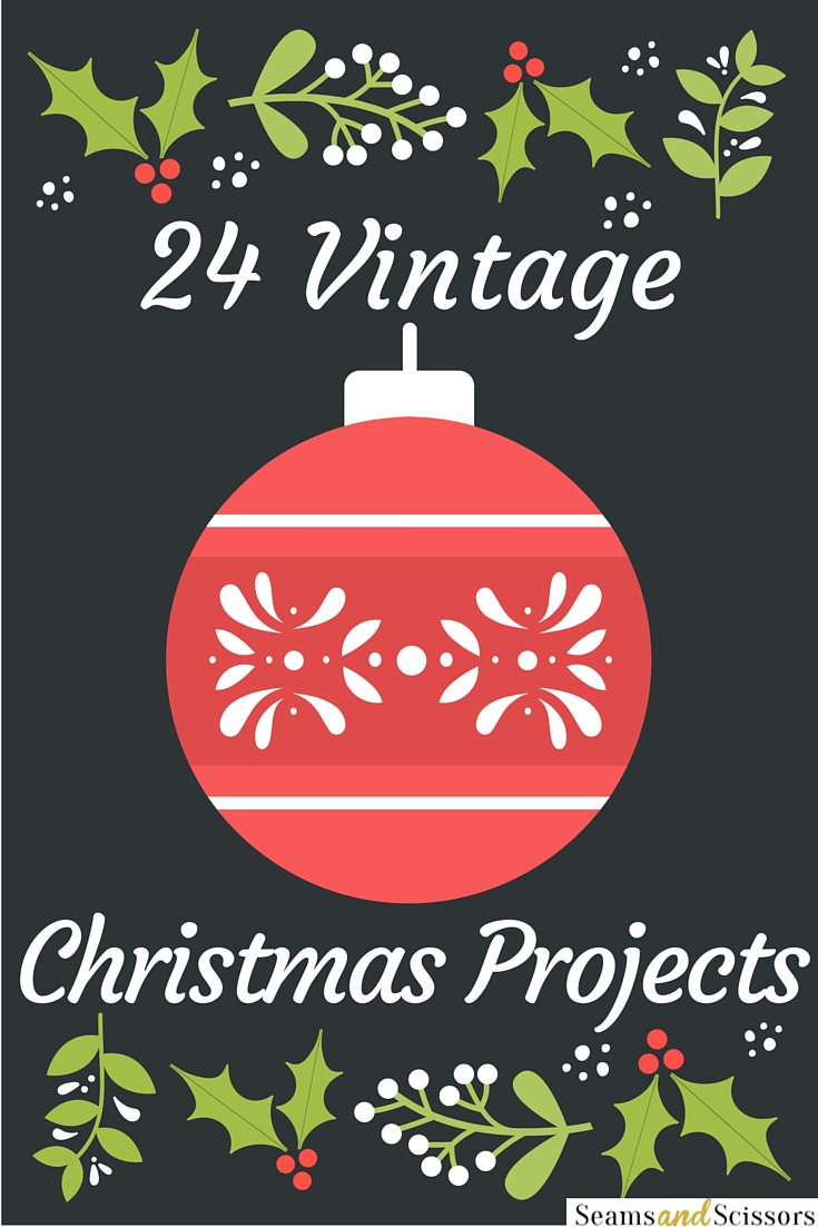 Vintage Christmas Sewing Projects