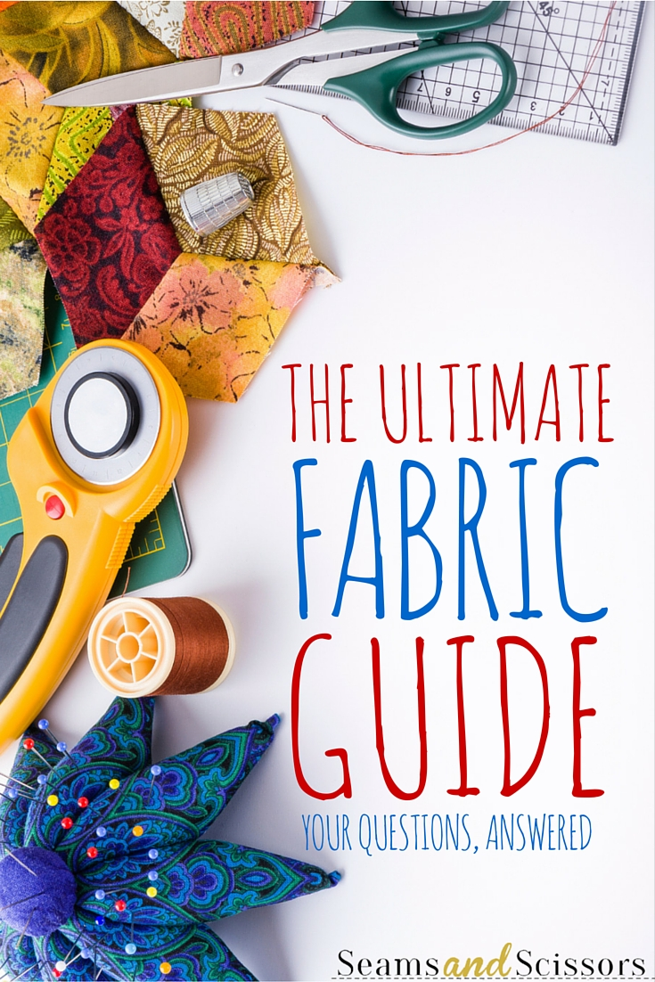 the ultimate fabric guide