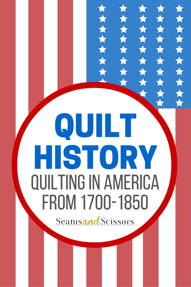 History of Quilting in America