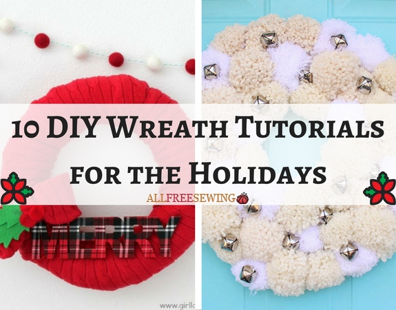 10 DIY Wreath Tutorials for the Holidays