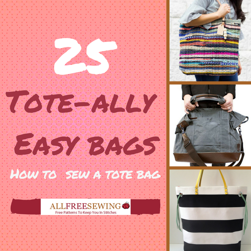 25 Tote-ally Easy Bags: Learn How to Sew a Tote Bag - Seams And Scissors