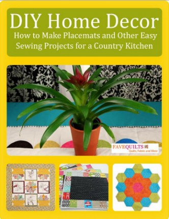 DIY Home Decor: How to Make Placemats and Other Easy Sewing Projects for a Country Kitchen