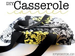 DIY Casserole Carrier