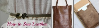 How to Sew Leather: Tips for Timeless and Trendy Sewing Projects