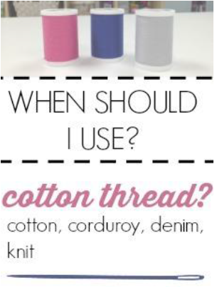 When to Use Cotton Thread