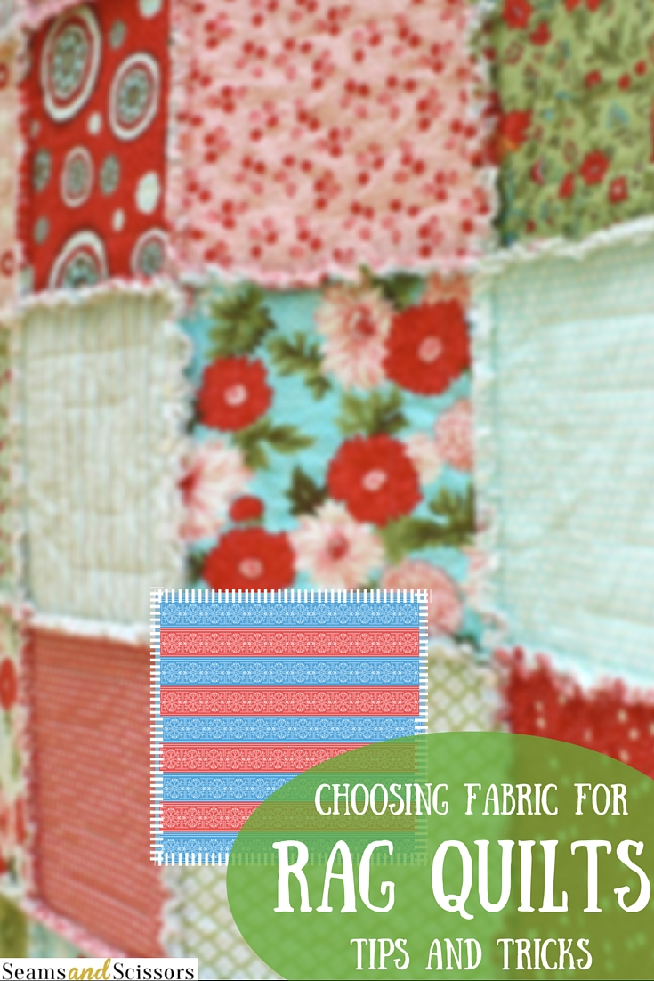 Choosing Fabric for Rag Quilts
