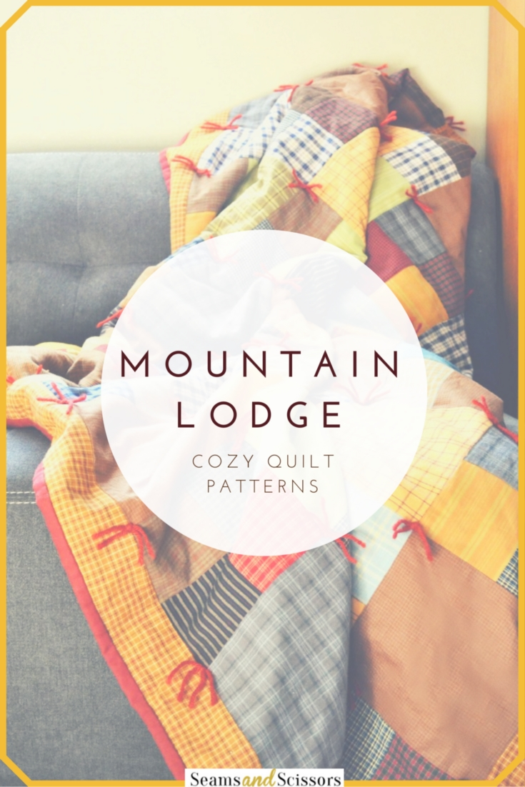 Mountain Lodge Quilt Patterns
