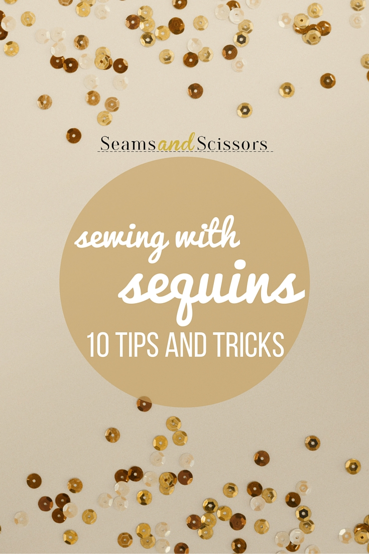 10 Tips for Sewing with Sequins