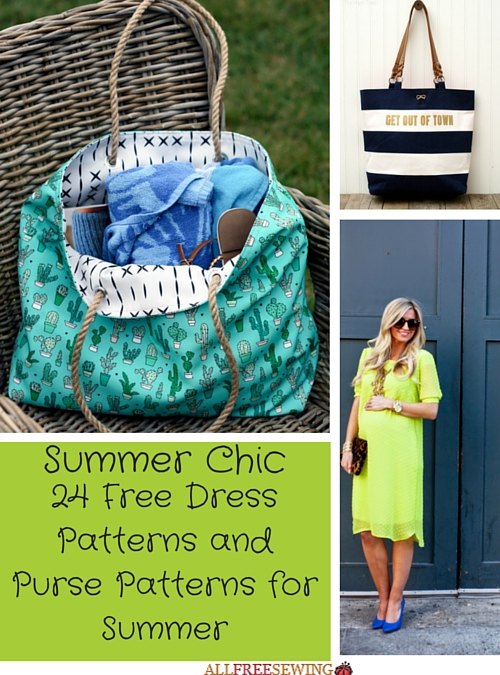 Summer Chic: 24 Free Dress Patterns and Purse Patterns for Summer