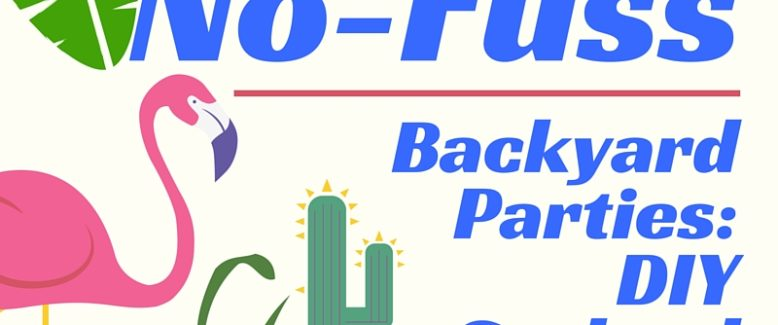 No-Fuss Backyard Parties: DIY Garland and More