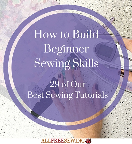 How to Build Beginner Sewing Skills