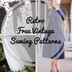 54 Retro Free Vintage Sewing Patterns