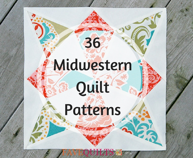 36 Midwestern Quilt Patterns
