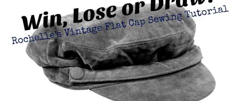 Win, Lose Or Draw: Vintage Flat Cap Sewing Tutorial Part 3