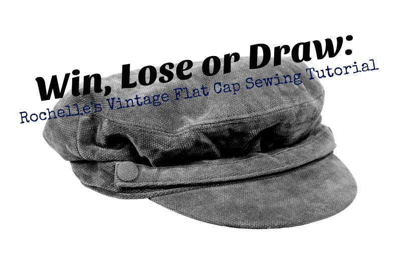 a36a243a Win, Lose or Draw: Vintage Flat Cap Sewing Tutorial Part 1 - Seams ...