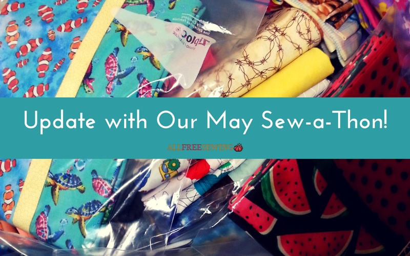Update with Our May Sew-a-Thon!