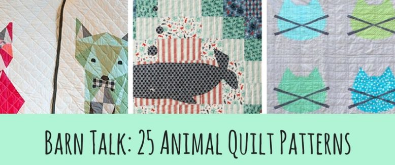 Barn Talk: 25 Animal Quilt Patterns
