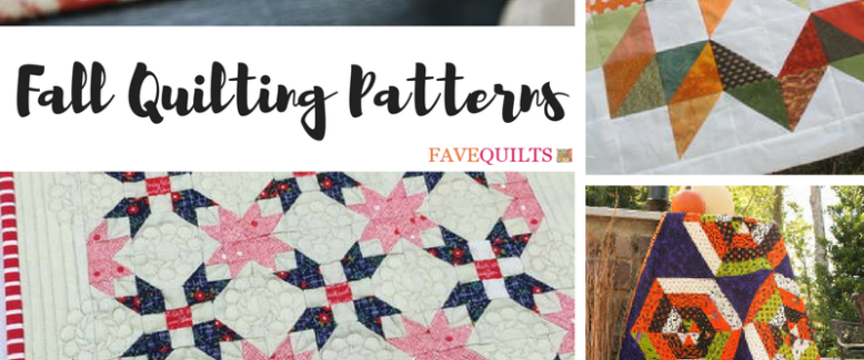 25 Fabulous Fall Quilting Patterns