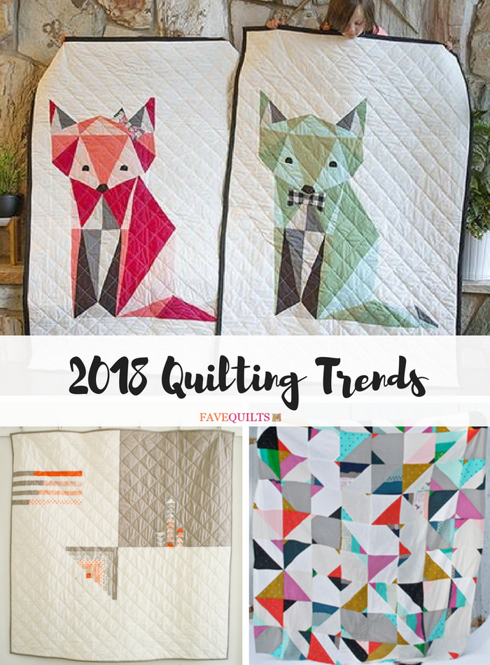 2018 Quilting Trends