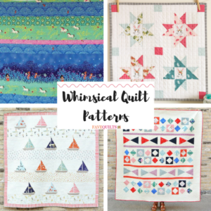 Whimsical Quilt Patterns