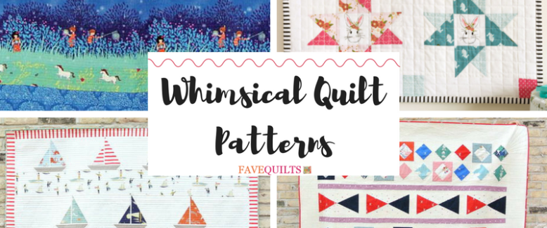Whimsical Quilt Patterns: 12 Playful Quilts to Sew