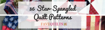 36 Star-Spangled Quilt Patterns