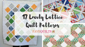17 Lovely Lattice Quilt Patterns