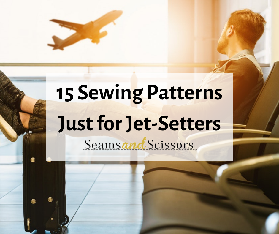 Sewing Patterns Just for Jet-Setters