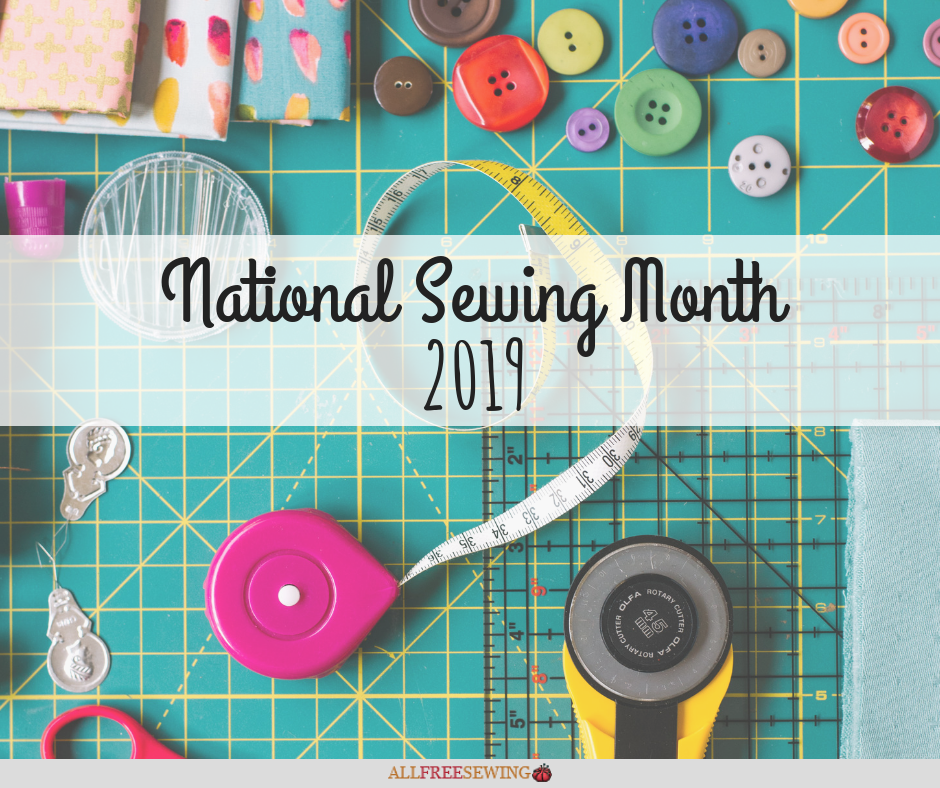 National Sewing Month 2019